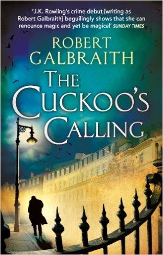 The Cuckoo's Calling (Cormoran Strike #1)