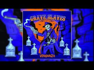The Grave Slaves - Venganza (Album) (2020)
