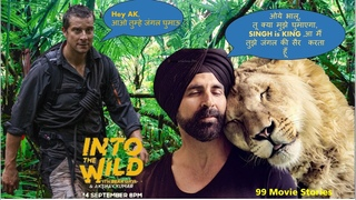 Review - Into the wild with Bear Grylls and Akshay Kumar - Yeh Dil Maange More