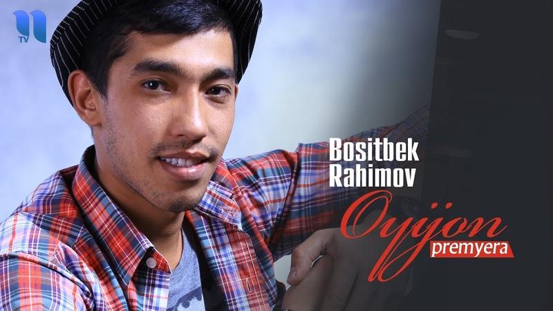 Bositbek Rahimov Oyijon Боситбек Рахимов Ойижон music version