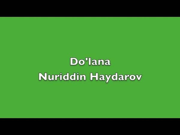 Дÿлана Нуриддин Хайдаров