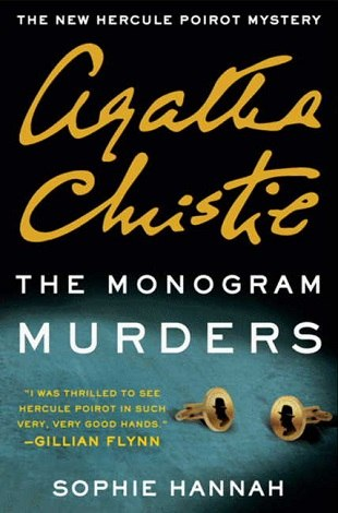 Agatha Christie - The Monogram Murders