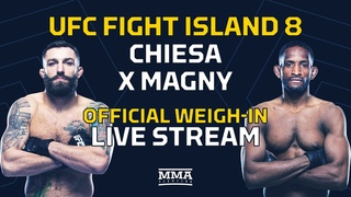 UFC Fight Island 8: Chiesa vs. Magny Official Weigh-In LIVE Stream - MMA Fighting