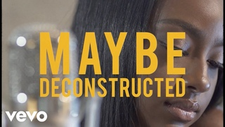 Justine Skye - MAYBE (deconstructed)