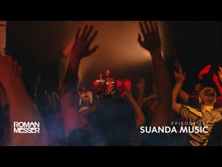 Roman Messer - Suanda Music 257 (The Best Of #138 2020) [#SUANDA]