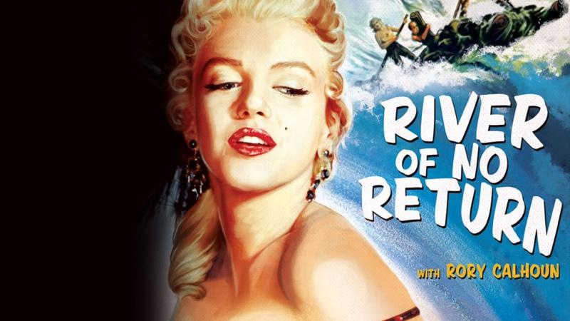 The River of no return Marilyn Monroe 1954
