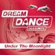 Dream Dance Alliance - Under The Moonlight