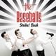 The Baseballs - Let's Get Loud