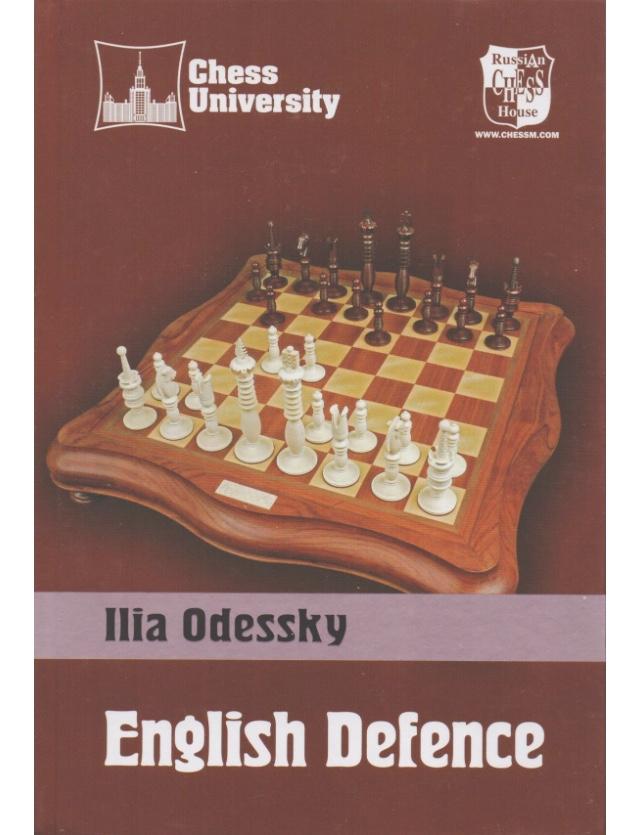 Ilia Odessky_English Defence (Chess University)  PDF Z99g5LZWlvs
