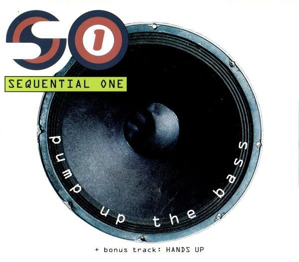 Sequential One album Pump Up The Bass
