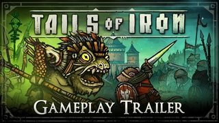 Tails of Iron - Gameplay Trailer: A Warrior. A Hero. A King. (PS4, PS5, Xbox X|S|One, NS, PC)