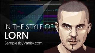 LORN Tutorial: In the Style of  - Lorn + Sample Library S02E02