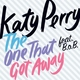 Katy Perry feat. B.o.B - The One That Got Away