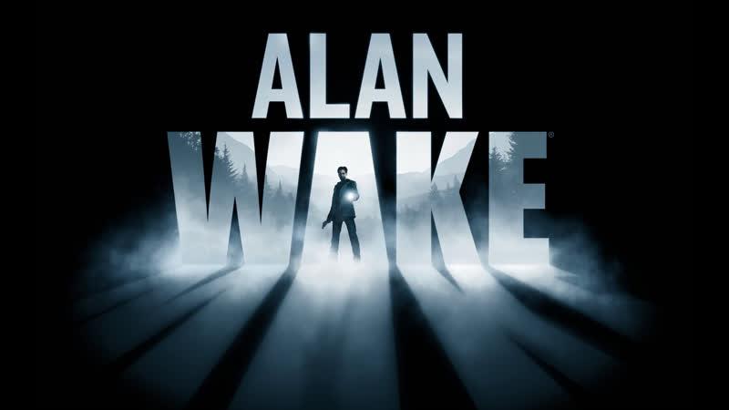 Alan Wake Боишься ли ты темноты Stream harvester256 Ч 1