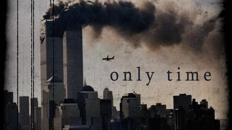 9/11 WTC Twin Towers Tribute - Only Time (Enya)