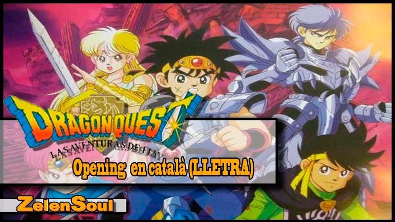 Fly Dragon Quest OP 1 en català LLETRA