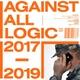 Against All Logic - Alarm