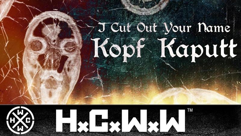 I Cut Out Your Name - Kopf Kaputt