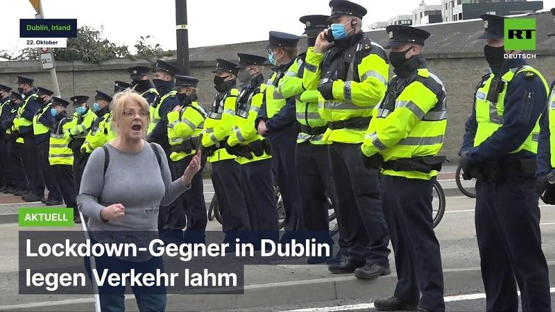 Dublin Lockdown Gegner legen Verkehr lahm