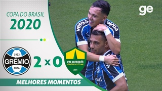 GRÊMIO 2 X 0 CUIABÁ   MELHORES MOMENTOS   QUARTAS DE FINAL DA COPA DO BRASIL 2020  