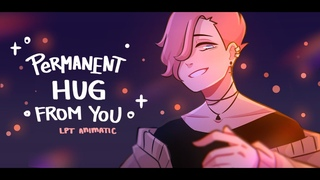 PERMANENT HUG FROM YOU • oc animatic【Little Pickle Town】[TW: audio⚠️]