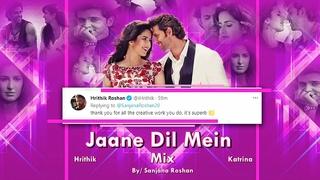 Jaane Dil Mein - Mix | Hrithik Roshan and Katrina Kaif - VM | Sonu Nigam, Lata Mangeshkar
