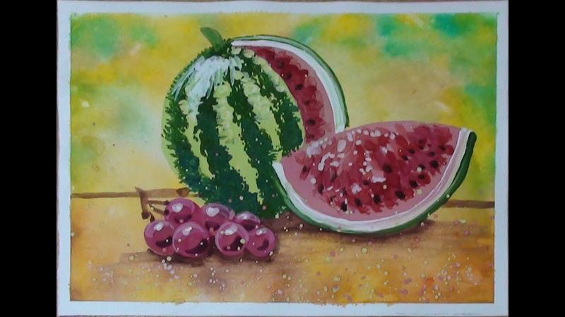 Как нарисовать НАТЮРМОРТ гуашью Арбуз и виноград Поэтапное рисование для детей или начинающих