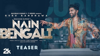 Song Teaser: Nain Bengali | Guru Randhawa | Vee | David Zennie | Bhushan K | Releasing 14 July