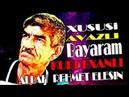 Xususi AVAZI ile XALQIN Sevgisini QAZANMIS BAYRAM Kurdexanli ALLAH Rehmet Elesin SECMELER