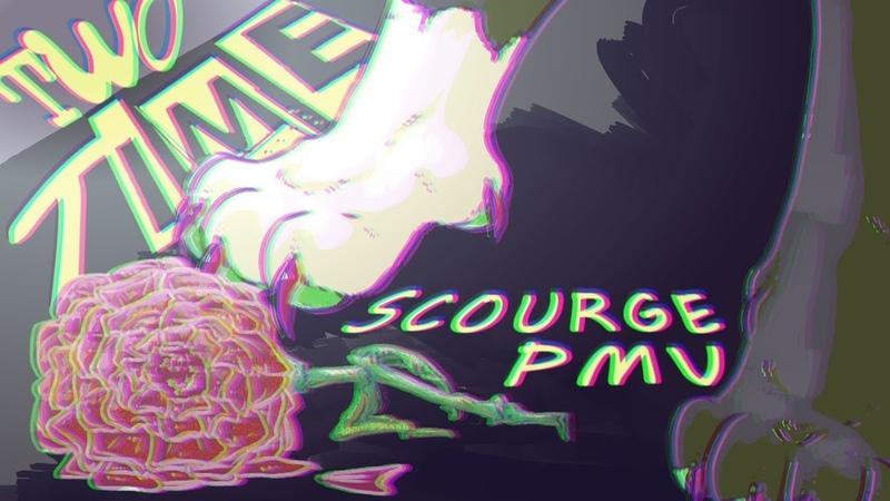 👏 SCOURGE 👏 Two Time PMV MEME