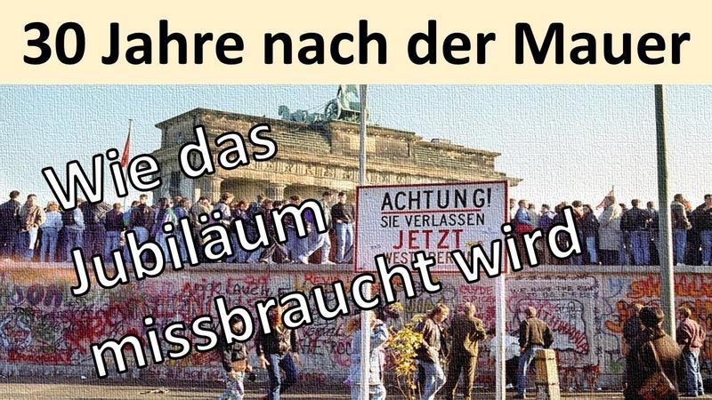 30 Jahre Mauerfall - Das Jubiläum wird instrumentalisiert