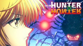 Hunter X Hunter - Ending 2   Hunting For Your Dream