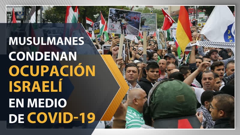 Musulmanes condenan ocupación israelí en medio de COVID 19
