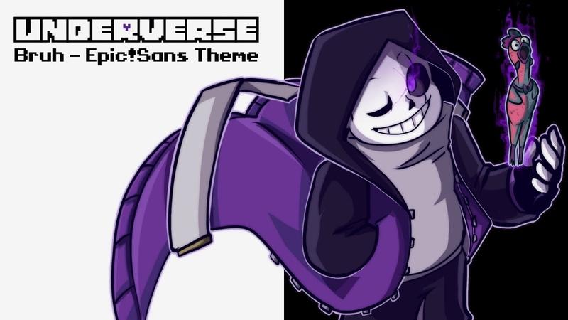 Underverse OST - Bruh [Epic!Sans Theme]